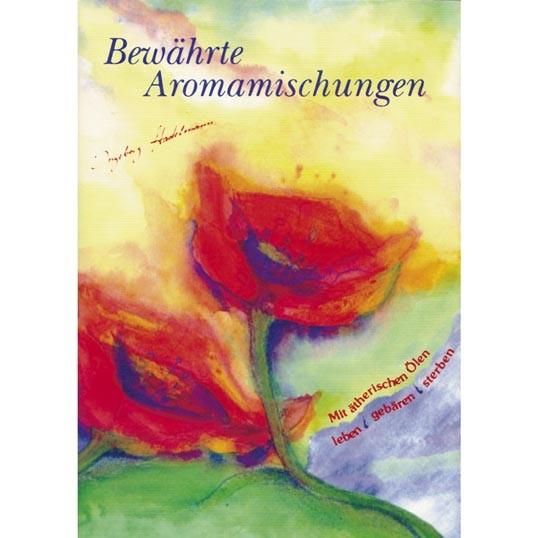 Bewährte Aromamischungen Buch